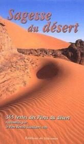 Sagesse du désert ; 365 textes des pères du désert - Couverture - Format classique