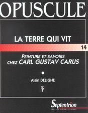 La Terre Qui Vit ; Peinture Et Savoir Chez Carl Gustave Carus - Intérieur - Format classique