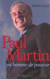 Paul martin, un homme de pouvoir - Intérieur - Format classique