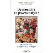 De Mémoire De Psychanalyste. Quarante Ans D'Expérience Clinique - Couverture - Format classique