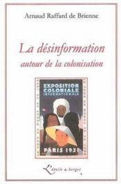 La désinformation autour de la colonisation - Couverture - Format classique