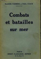 Combats Et Batailles Sur Mer. - Couverture - Format classique