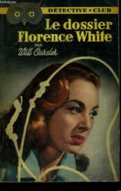 Le Dossier Florence White. Collection Detective Club N° 80 - Couverture - Format classique