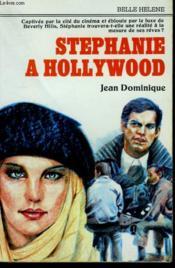 Stephanie A Hollywood. Collection : A La Belle Helene. - Couverture - Format classique