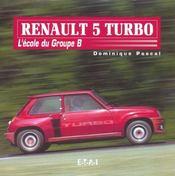 R5 Turbo - Intérieur - Format classique