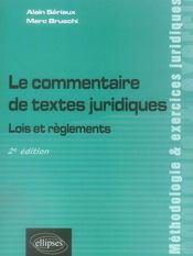 Le Commentaire De Textes Juridiques Lois Et Reglements 2e Edition - Intérieur - Format classique