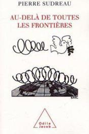 Au-Dela De Toutes Les Frontieres - Couverture - Format classique