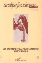 Enfants et la psychanalyse aujourd'hui - Couverture - Format classique