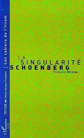 La Singularite Schoenberg - Intérieur - Format classique