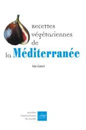 Recettes Vegetariennes De La Mediterranee - Couverture - Format classique