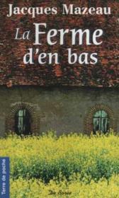 Ferme D En Bas (La) - Couverture - Format classique