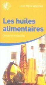 Les huiles alimentaires - Intérieur - Format classique