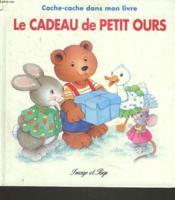 Le Cadeau De Petit Ours - Couverture - Format classique