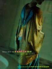 Touches d'exotisme xive-xxe siecle - Couverture - Format classique