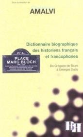 Dictionnaire Critique Des Historiens - Couverture - Format classique
