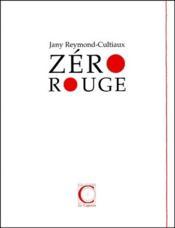 Zero Rouge - Couverture - Format classique