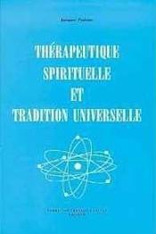 Therapeutique Spirituelle Tradition Univ. - Couverture - Format classique