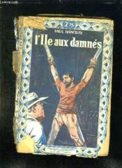 L Ile Aux Damnes. - Couverture - Format classique