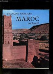Maroc Enchante. - Couverture - Format classique