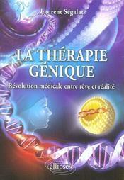 Thérapie génique ; révolution médicale entre rêve et réalité - Intérieur - Format classique