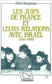 Juifs De France Et Leurs Relations Avec Israel ... - Intérieur - Format classique