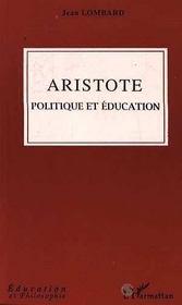 Aristote, Politique Et Education - Intérieur - Format classique