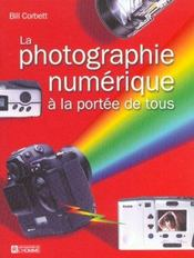 La Photographie Numerique A La Portee De Tous - Intérieur - Format classique