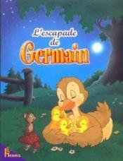 L'Escapade De Germain - Couverture - Format classique