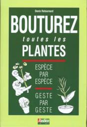 Bouturez Toutes Les Plantes - Couverture - Format classique