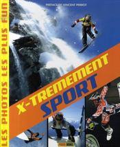 X-trêmement sport - Intérieur - Format classique