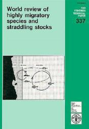 World review of highly migratory species and stradding stocks ; fao fisheries technical paper n.337 - Couverture - Format classique