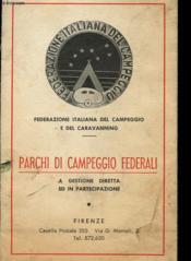 Parchi Di Campeggio Federali - A Gestione Diretta Ed In Partecipazione - Couverture - Format classique