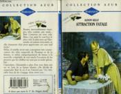 Attraction Fatale - Irresistible Attraction - Couverture - Format classique