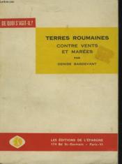 Terres Roumaines Contre Vents Et Marees - Couverture - Format classique