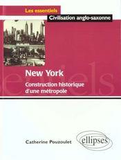 New York Construction Historique D'Une Metropole - Intérieur - Format classique