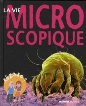 La vie microscopique - Intérieur - Format classique