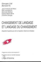 Changement De Langage & Langage Du Changement - Couverture - Format classique