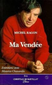 Vente livre :  Vendees de michel ragon  - Michel Ragon