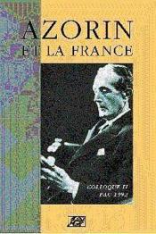 Azorin Et La France Colloque Ii - Pau, 1992 - Couverture - Format classique