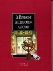 Le Patrimoine De L'Education Nationale - Couverture - Format classique