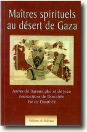 Maitres spirituels au désert de Gaza - Couverture - Format classique