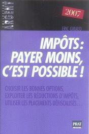 Impôts : payer moins c'est possible (édition 2007) - Intérieur - Format classique