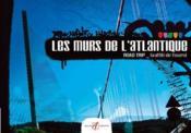 Les Murs De L'Atlantique (Road Trip, Graffiti De L'Ouest) - Couverture - Format classique