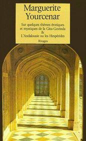 Sur quelques thèmes érotiques et mystiques de la Gita-Govinda ; l'Andalousie ou les Héspérides - Couverture - Format classique