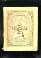 Le Chateau Des Fees. - Couverture - Format classique