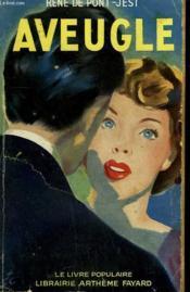 Aveugle. Collection Le Livre Populaire N° 9. - Couverture - Format classique
