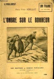 L'Ombre Sur Le Bonheur. - Couverture - Format classique