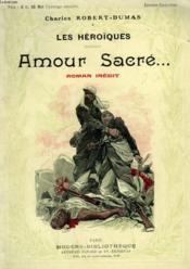 Amour Sacre. Collection Modern Bibliotheque. - Couverture - Format classique