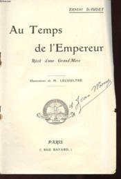 Au Temps De L'Empereur - Recit D'Une Grand Mere - Couverture - Format classique