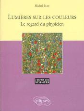 Lumieres Sur Les Couleurs Le Regard Du Physicien No11 - Intérieur - Format classique